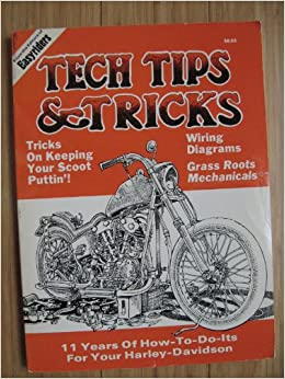 Easyriders Tech Tips & Tricks (From the Editors of Easyriders): Lou on