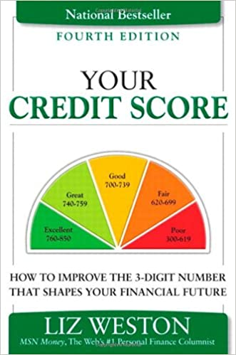 Your Credit Score How to Fix, Improve, and Protect the 3-Digit Number that Shapes Your Financial Future Book Cover