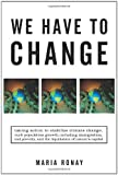 We Have to Change, Maria Ronay, 1450271316