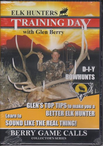 - Elk Hunters TRAINING DAY ~ DIY Bowhunts ~ Top Tips from Guide Glen Berry DVD New