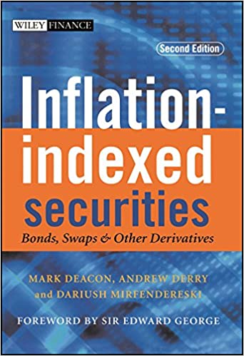 Inflation Indexed Securities Bonds Swaps And Other