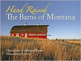 hand-raised-the-barns-of-montana