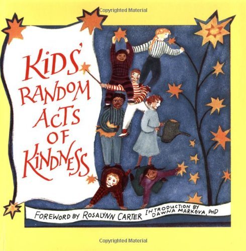 Kids' Random Acts of Kindness (Random Acts of Kindness Series)