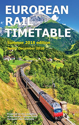 European Rail Timetable Summer 2018 (Travel Rail Timetable)