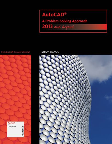 AutoCAD: A Problem-Solving Approach: 2013 and Beyond (Autodesk 2013 Now Available!) Texas Tech Sham
