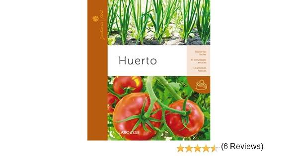 Huerto Larousse - Libros Ilustrados/ Prácticos - Ocio Y Naturaleza ...