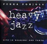 Heavy Jazz: Live in Helsi