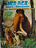 Ice Age Dawn of the Dinosaurs Jumbo Coloring & Activity Book with Bookmarks (96 Pages) by Ice Age
