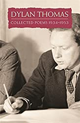 Collected Poems: Dylan Thomas (Everyman)
