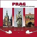 Prag Hörbuch von Sylvia Frenzel Gesprochen von: Daniel Finger