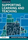 Supporting Learning and Teaching