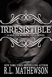 Irresistible (Neighbor from Hell Book 11)