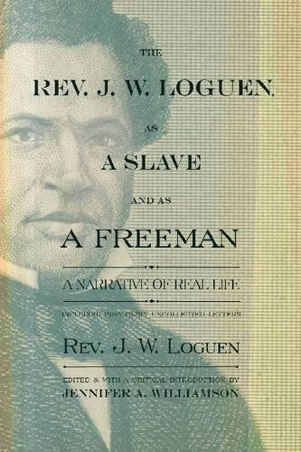 The Rev. J. W. Loguen, as a Slave and as a Freeman: A Narrative of Real Life (New York State Series)