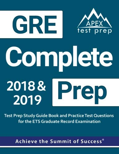 GRE Complete Prep: GRE Prep 2018 & 2019 Test Prep Study Guide Book & Practice Test Questions for the ETS Graduate Record Examination
