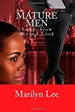 Mature Men: Long, Slow Second Look, Marilyn Lee, 1500376116