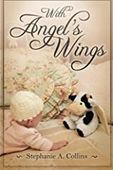 With Angel's Wings Paperback