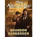 The Alloy of Law: A Mistborn Novel | Livre audio Auteur(s) : Brandon Sanderson Narrateur(s) : Michael Kramer