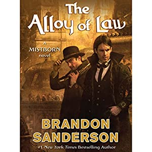 The Alloy of Law Hörbuch