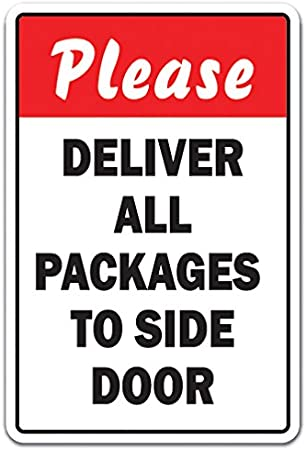 PLEASE DELIVER ALL PACKAGES TO SIDE DOOR Decal truck delivery unloading