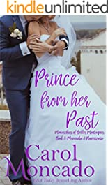 Prince From Her Past: Contemporary Christian Romance (The Monarchies of Belles Montagnes Book 7)
