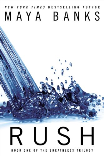 Rush (The Breathless Trilogy Book 1) (Best Hotels In Times Square For Families)