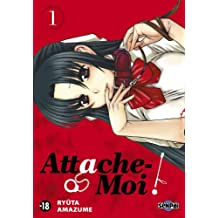 Attache-Moi ! T01 (French Edition)