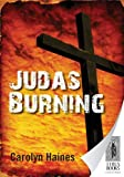 Front cover for the book Judas Burning by Carolyn Haines