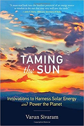 - [0262037688] [9780262037686] Taming the Sun: Innovations to Harness Solar Energy and Power the Planet 1st Edition-Hardcover