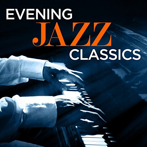 Evening Jazz Classics