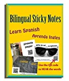 Bilingual Sticky Notes to Learn Spanish or for Spanish Speakers Learning English (Aprenda Ingles) with Audio Ability – Better Than Flash Cards!