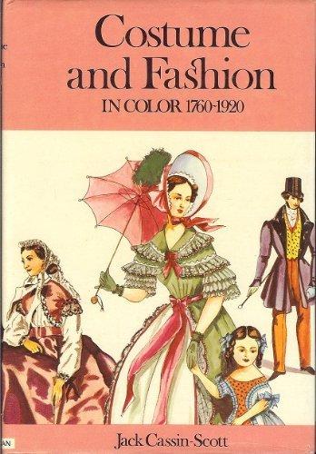 Costume and Fashion, 1760-1920 (Colour)