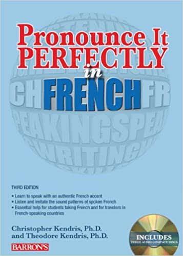 Book Pronounce it Perfectly in French: With Audio CDs (Pronounce It Perfectly CD) by Christopher Kendris Ph.D. (2013-09-01)