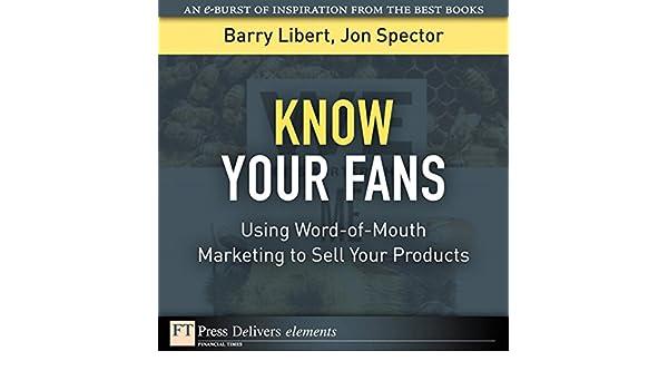 know your fans libert barry spector jon