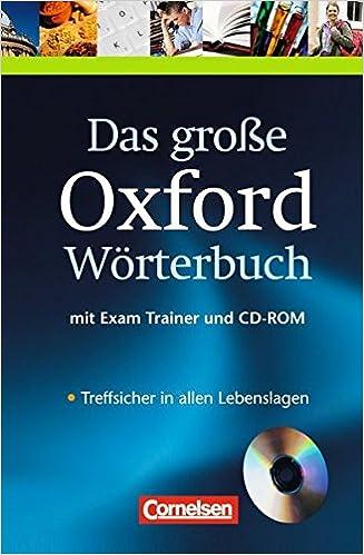 08cd9d6fca Das große Oxford Wörterbuch - Second Edition: B1-C1 - Wörterbuch mit  beigelegtem Exam Trainer und CD-ROM: Englisch-Deutsch/Deutsch-Englisch:  Amazon.de: ...
