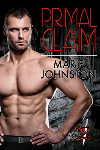 Primal Claim (The Sigma Menace Book 2) by [Johnston, Marie]