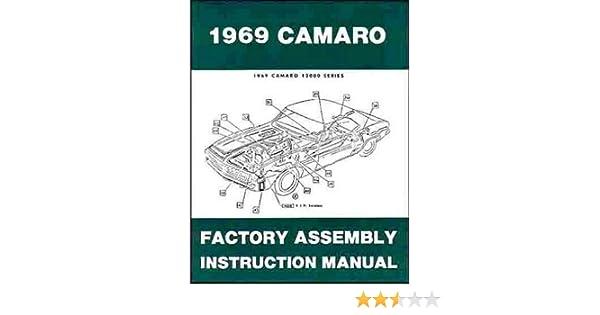 1969 camaro factory assembly instruction manual general motors rh amazon com 1968 camaro assembly manual online 1968 camaro assembly manual free