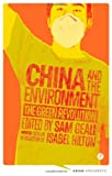 China and the Environment : The Green Revolution, , 1780323409