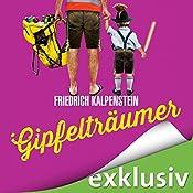 Gipfelträumer (Herbert 5) | Friedrich Kalpenstein