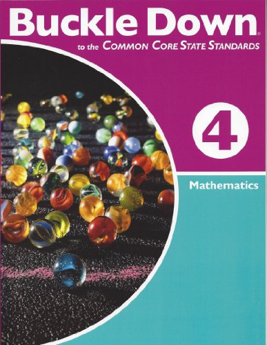 Buckle Down to the Common Core State Standard Mathematics, Grade 4