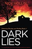 Dark Lies: An unputdownable crime thriller with gripping mystery and suspense by  Nick Hollin in stock, buy online here
