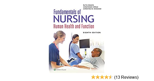 Fundamentals of nursing human health and function kindle edition fundamentals of nursing human health and function kindle edition by ruth f craven constance j hirnle christine henshaw fandeluxe Image collections