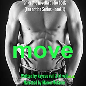 Move: An Erotic Novella Audiobook