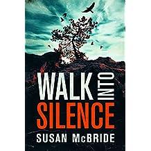 Walk Into Silence (Jo Larsen Book 1)