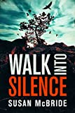 img - for Walk Into Silence (Jo Larsen Book 1) book / textbook / text book