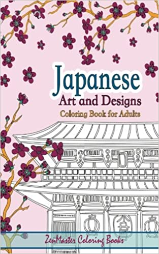 Japanese Artwork And Designs Coloring Book For Adults Travel Edition Size Full Of Inspired By The