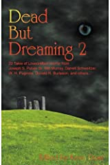 Dead But Dreaming 2 Paperback
