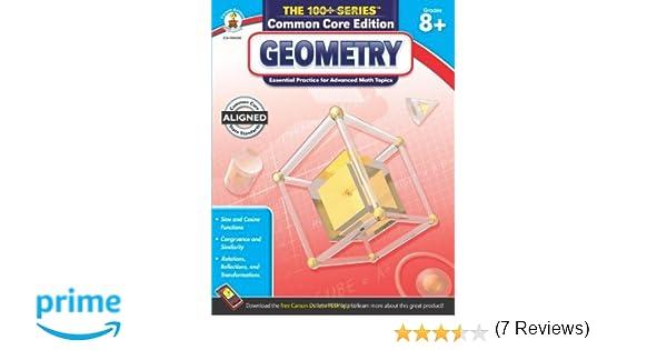 Geometry, Grades 8 - 10 (The 100+ SeriesTM): Carson-Dellosa ...