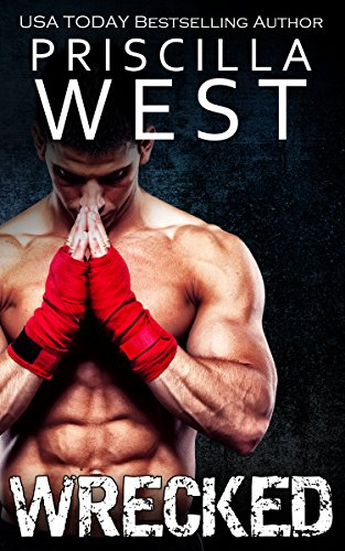 Wrecked kindle edition by priscilla west literature fiction wrecked by west priscilla fandeluxe Images