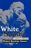 White Sambo, Robert B. Sweet, 1879194120