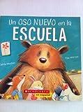 img - for Un Oso Nuevo En La Escuela book / textbook / text book